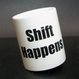 Bob's Shift Happens Mug