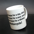 Bob's Be Happy - Ride a Motorcycle Mug