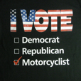 Bob's Exclusive I Vote Motorcyclist T-Shirt